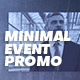 Minimal Event Promo - VideoHive Item for Sale