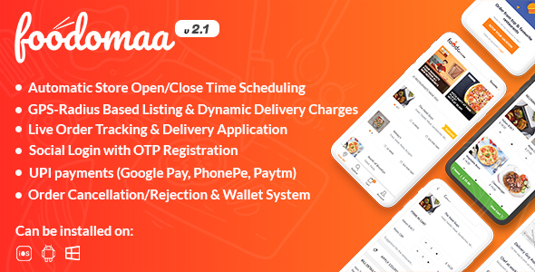 Foodomaa - Multi-restaurant Food Ordering, Restaurant Management and Delivery Application Nulled