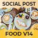 Food Social Post V14 - VideoHive Item for Sale