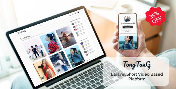 TongTang - Laravel Short Video Based Platform