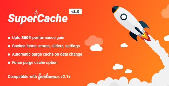 SuperCache Module for Foodomaa
