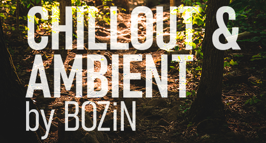 Chillout and Ambient