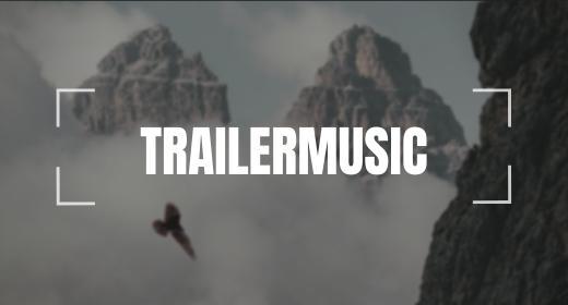Trailermusic