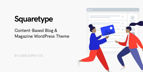 Squaretype - Modern Blog WordPress Theme