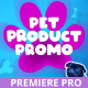 Pet Products Promo for Premiere - VideoHive Item for Sale