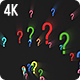 Question Marks Forming Background - 2 clips - 4K - VideoHive Item for Sale
