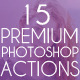 15 Premium PS Photo Actions - GraphicRiver Item for Sale