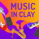 Music in Clay - VideoHive Item for Sale