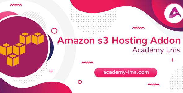 Academy LMS Amazon S3 Hosting Addon