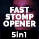 Fast Stopm Opener-5 in 1 - VideoHive Item for Sale
