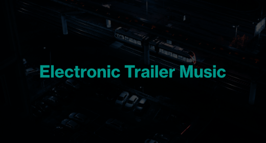 Electronic Trailer Music