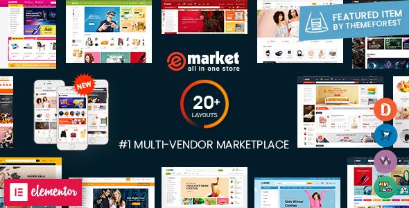 eMarket - Multi Vendor MarketPlace Elementor WordPress Theme (20+ Homepages & 3 Mobile Layouts)
