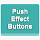 Push Effect Buttons