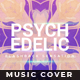 Psychedelic - Music Album Cover Artwork
