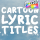 Cartoon Lyric Titles | FCPX - VideoHive Item for Sale