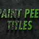 Paint Peel Titles - VideoHive Item for Sale