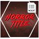 Horror Title - MOGRT - VideoHive Item for Sale