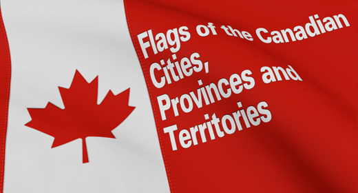 Flags of the Canadian Cities, Provinces and Territories