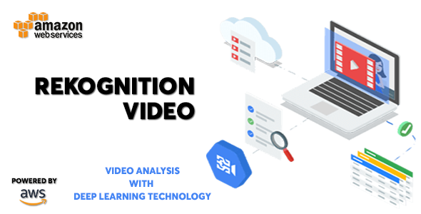 AWS Amazon Rekognition Video - Deep Learning Video Recognition Service