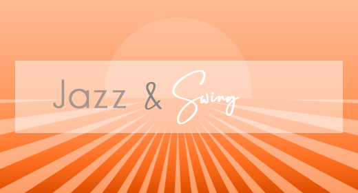 Jazz and Swing