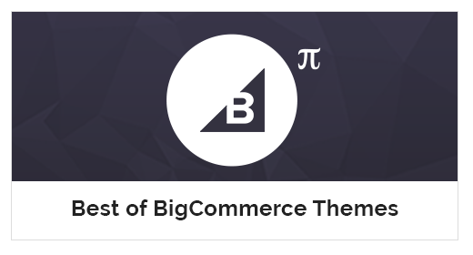 Best of BigCommerce Themes