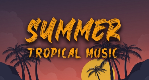 Summer, Tropical, Dance Music Collection