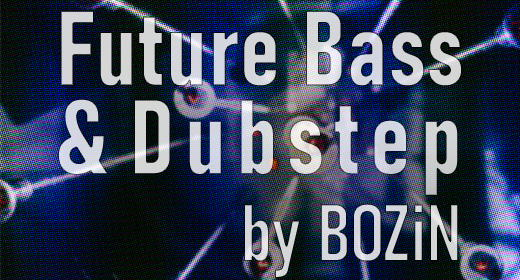 Future Bass and Dubstep