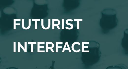 Futurist Interface
