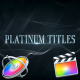 Platinum Luxury Titles - Apple Motion - VideoHive Item for Sale