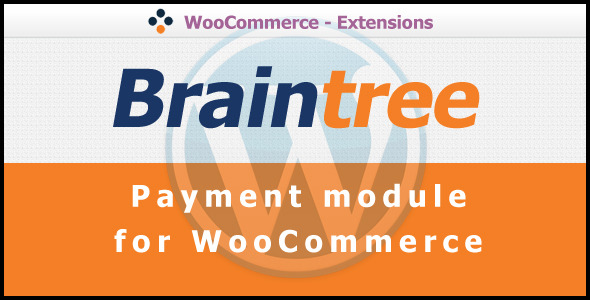 Download Braintree Payment Gateway for WooCommerce