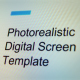 Photorealistic Digital Screen template - VideoHive Item for Sale