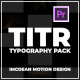TITR | Dynamic Typography Pack | Premiere Pro - VideoHive Item for Sale