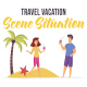Travel vacation - Scene Situation