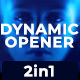 Dynamic Opener-2in1-Free Music - VideoHive Item for Sale