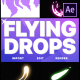 Flying Drops | After Effects - VideoHive Item for Sale