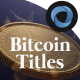 Bitcoin Titles  l  Gold Coin Titles  l  Cryptocurrency Titles - VideoHive Item for Sale
