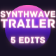 Synthwave Hybrid Trailer