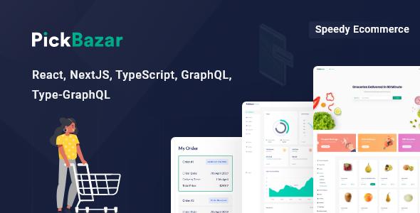 PickBazar - React Ecommerce Template with Next JS, GraphQL, React Hooks & REST API