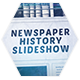 Newspaper History Slideshow - VideoHive Item for Sale