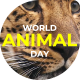 World Animal Day Opener - VideoHive Item for Sale