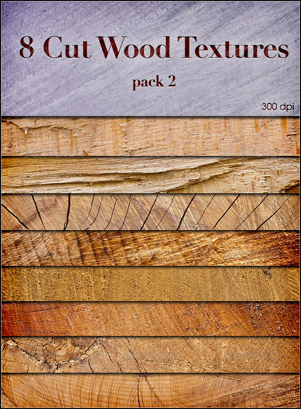 8 Cut Wood Textures Pack2 - Wood Textures