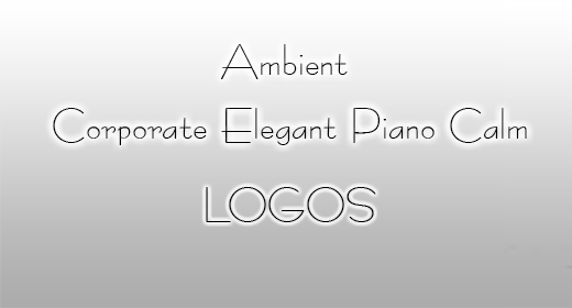 Ambient Corporate  Elegant Piano Calm Logos