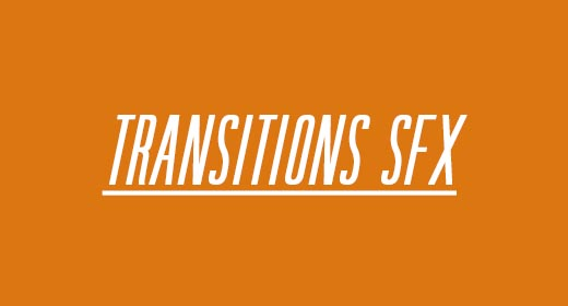 TRANSITIONS SFX