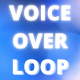 Ambient Technology Voiceover Loop