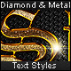 Diamond & Metal - Text Styles
