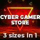 Cyber Gamer Store - VideoHive Item for Sale