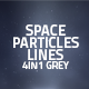 Space Particles And Lines Loop 4in1 Backgrounds Grey - VideoHive Item for Sale