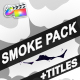 Smoke Pack | FCPX - VideoHive Item for Sale