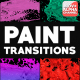 Dynamic Paint Transitions | Motion Graphics - VideoHive Item for Sale