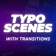Typo Scenes with Transitions for FCPX